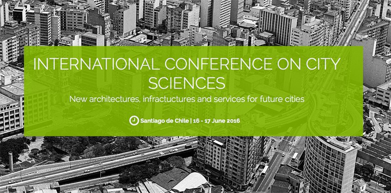 Master in City Sciences sponsors the International Conference on City Sciences in Santiago de Chile
