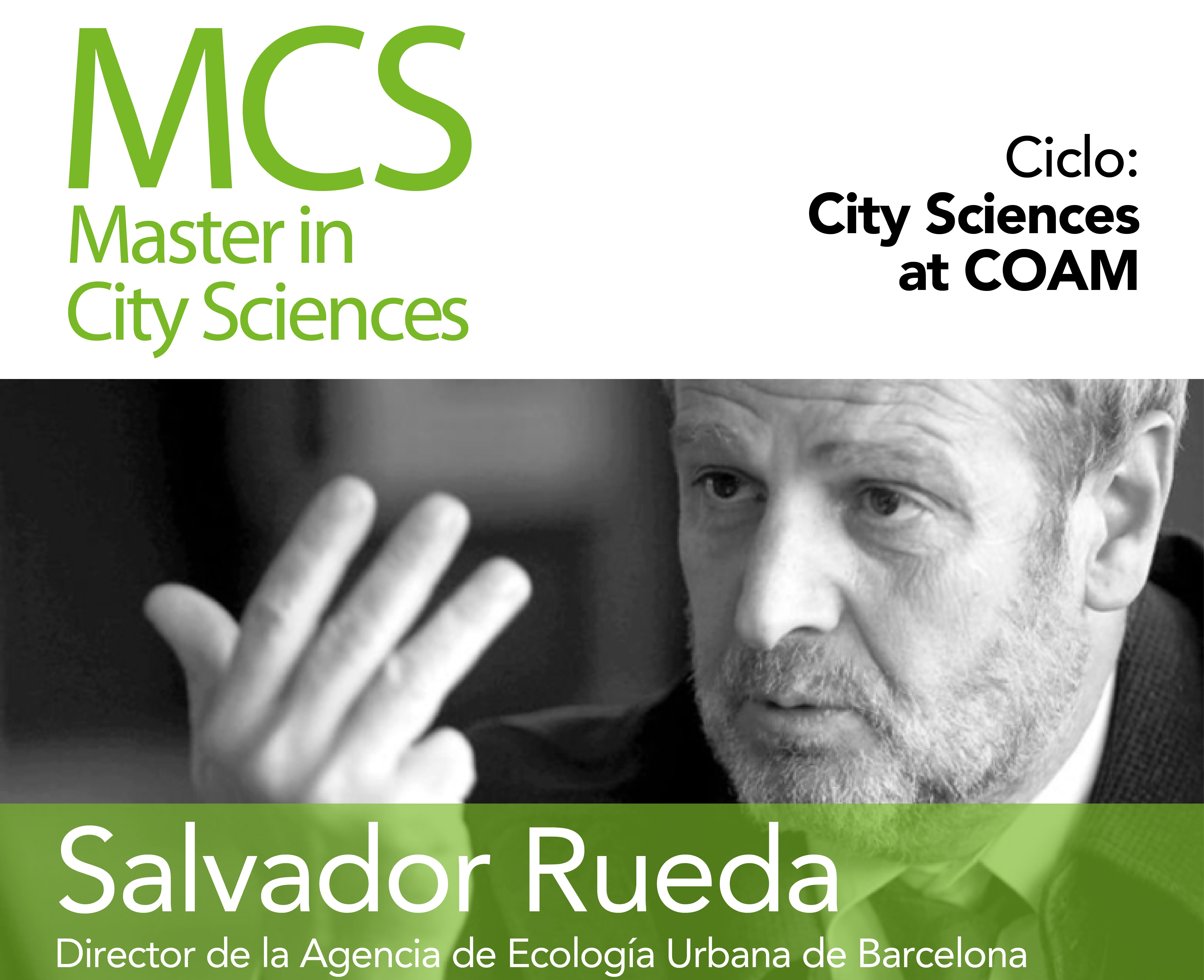 Salvador Rueda Open Lecture: Systemic Urbanism
